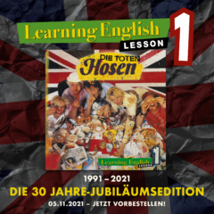 """""""Learning English, Lesson 1: 1991 – 2021 / Die 30 Jahre-Jubiläumsedition"""" (Remixed & Remastered)"""